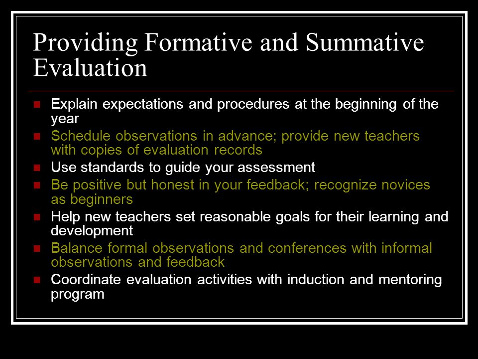 Providing Formative and Summative Evaluation