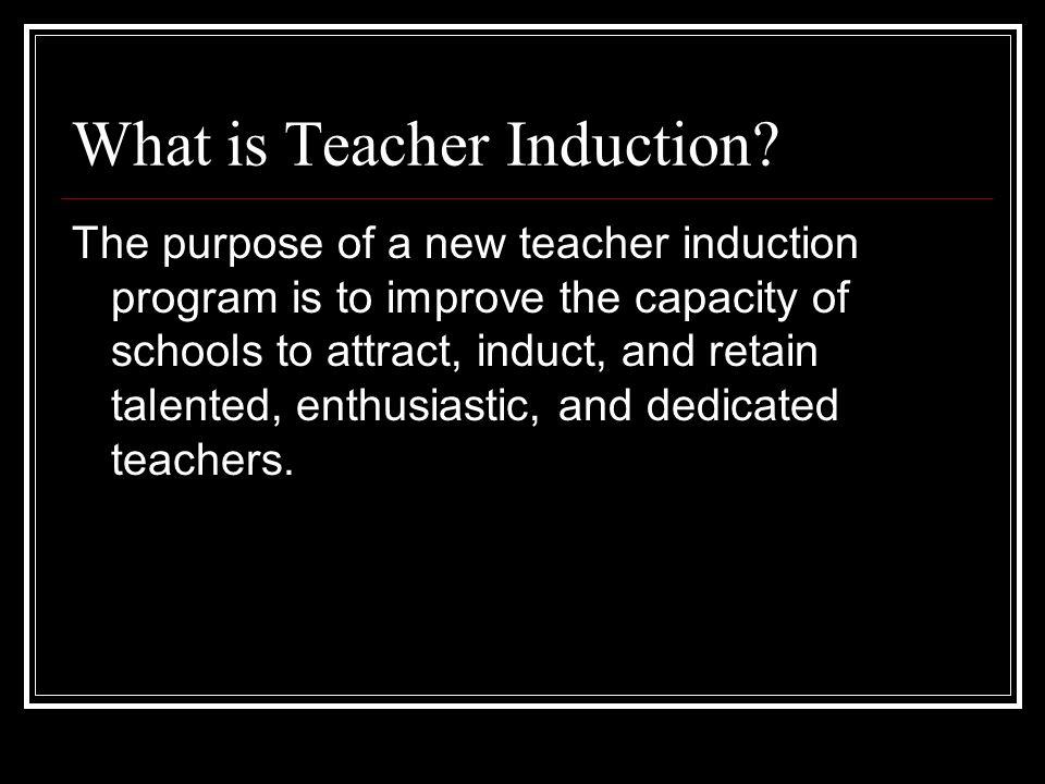 What is Teacher Induction