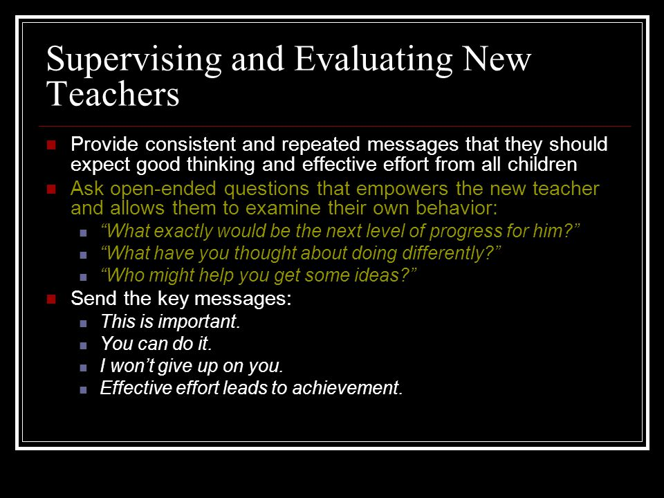 Supervising and Evaluating New Teachers