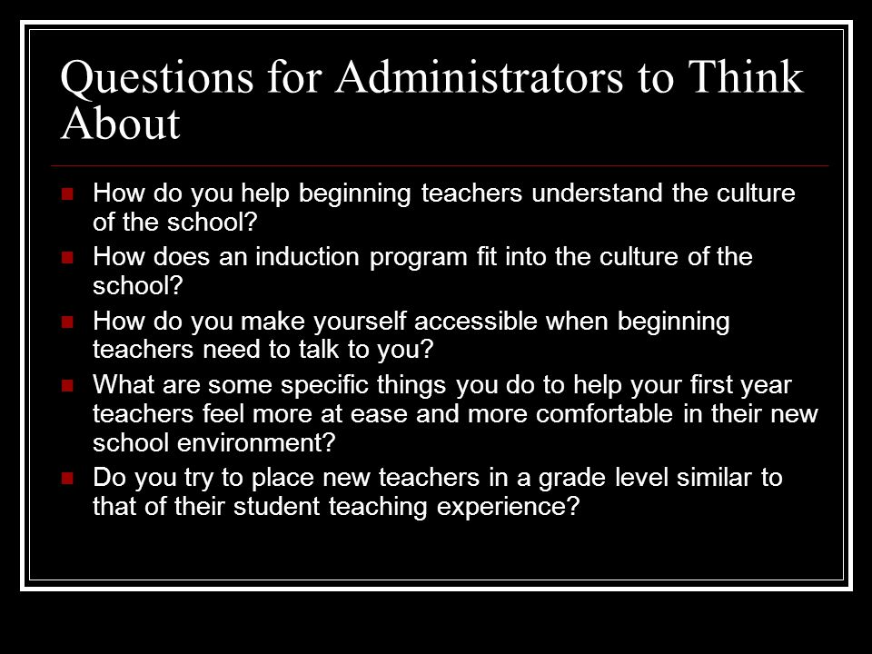 Questions for Administrators to Think About