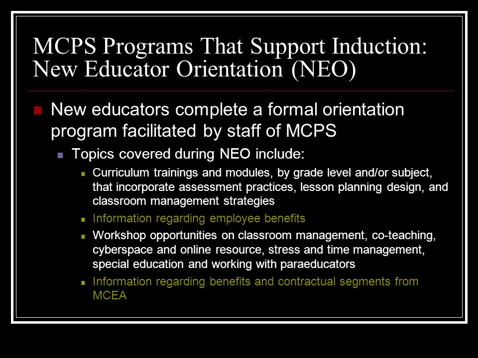 MCPS Programs That Support Induction: New Educator Orientation (NEO)