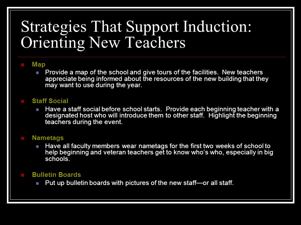 Strategies That Support Induction: Orienting New Teachers