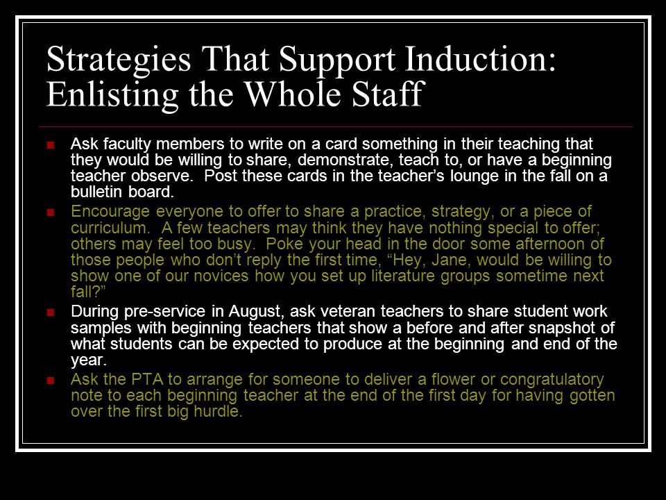 Strategies That Support Induction: Enlisting the Whole Staff