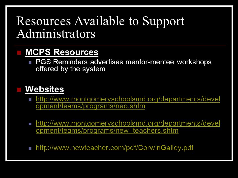 Resources Available to Support Administrators