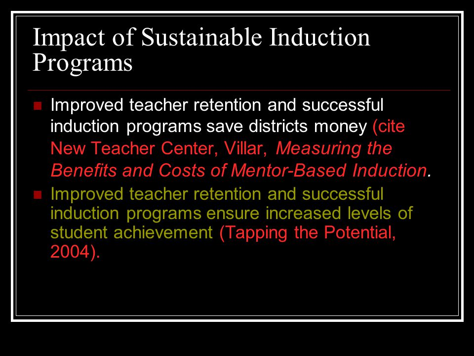 Impact of Sustainable Induction Programs