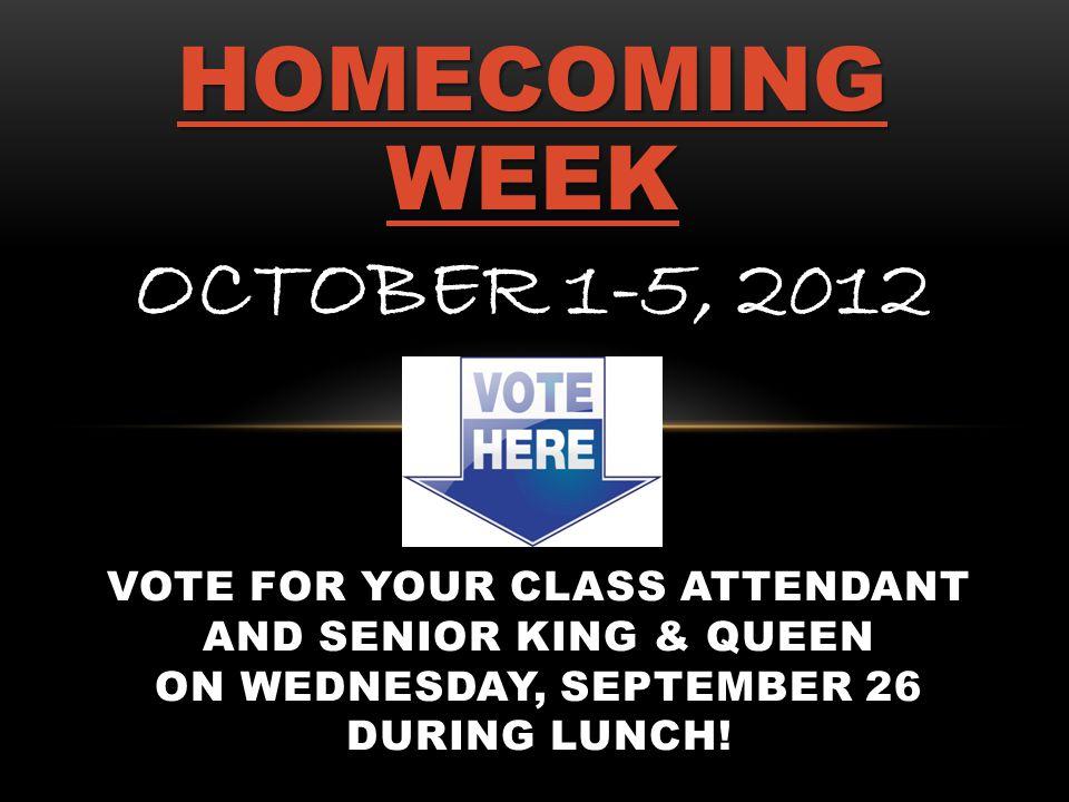 HOMECOMING WEEK OCTOBER 1-5, 2012
