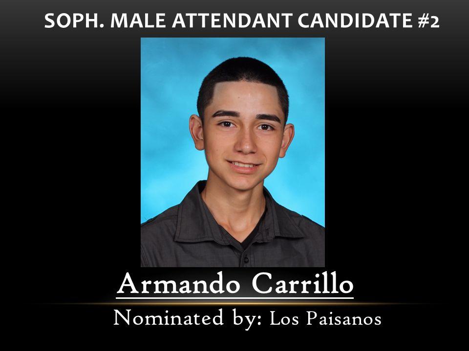 Armando Carrillo Nominated by: Los Paisanos