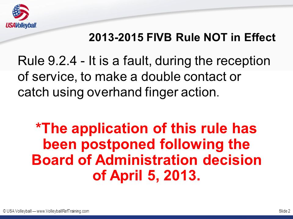 2013-2015 FIVB Rule NOT in Effect