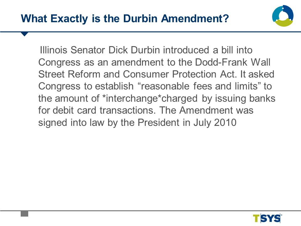 What Exactly is the Durbin Amendment