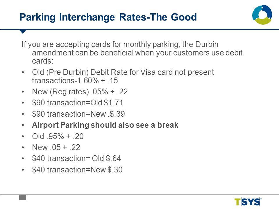 Parking Interchange Rates-The Good