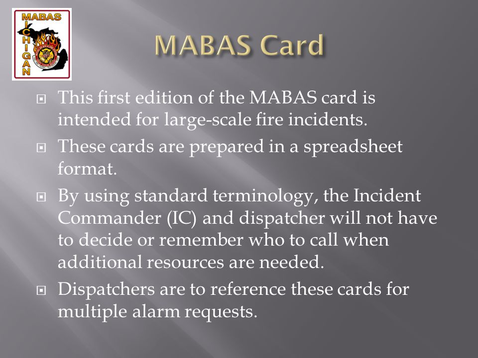 MABAS Card This first edition of the MABAS card is intended for large-scale fire incidents. These cards are prepared in a spreadsheet format.