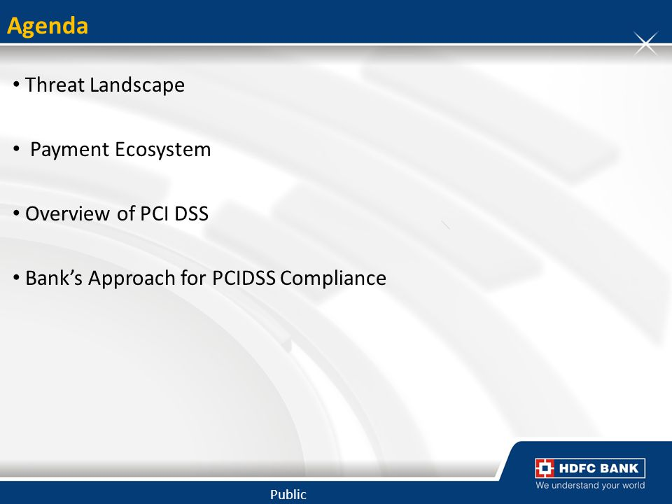 Agenda Threat Landscape Payment Ecosystem Overview of PCI DSS