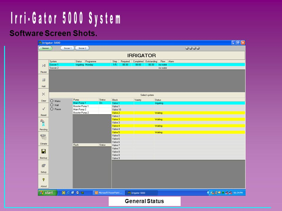 Irri-Gator 5000 System Software Screen Shots. General Status