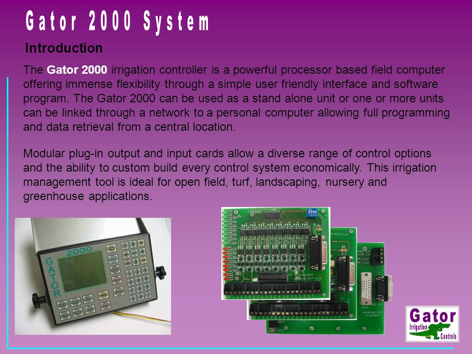 Gator 2000 System Introduction
