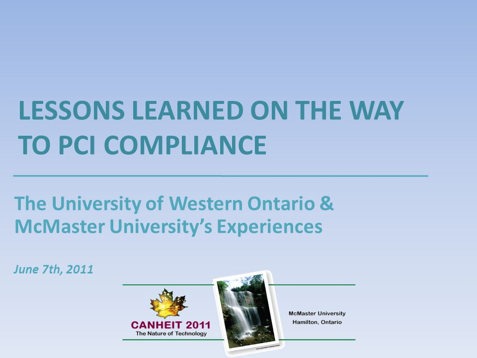 LESSONS LEARNED ON THE WAY TO PCI COMPLIANCE