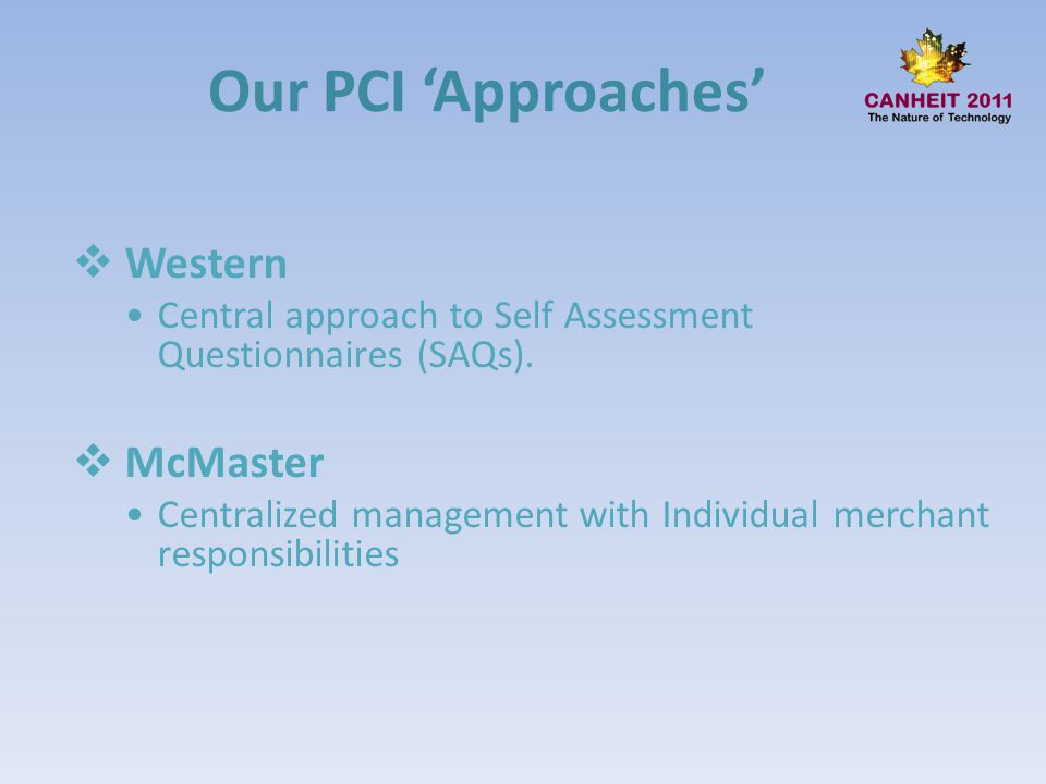 Our PCI 'Approaches' Western McMaster