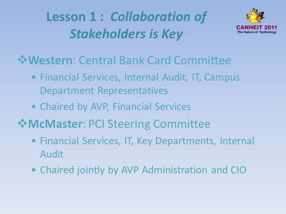 Lesson 1 : Collaboration of Stakeholders is Key