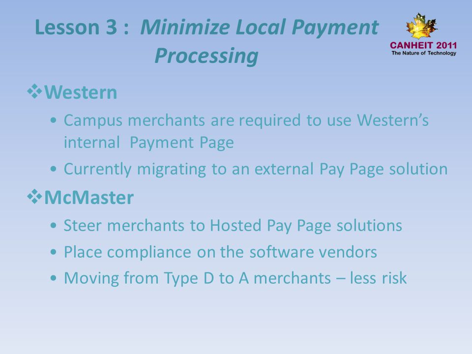 Lesson 3 : Minimize Local Payment Processing