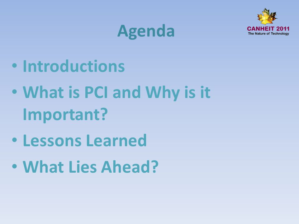 What is PCI and Why is it Important Lessons Learned What Lies Ahead