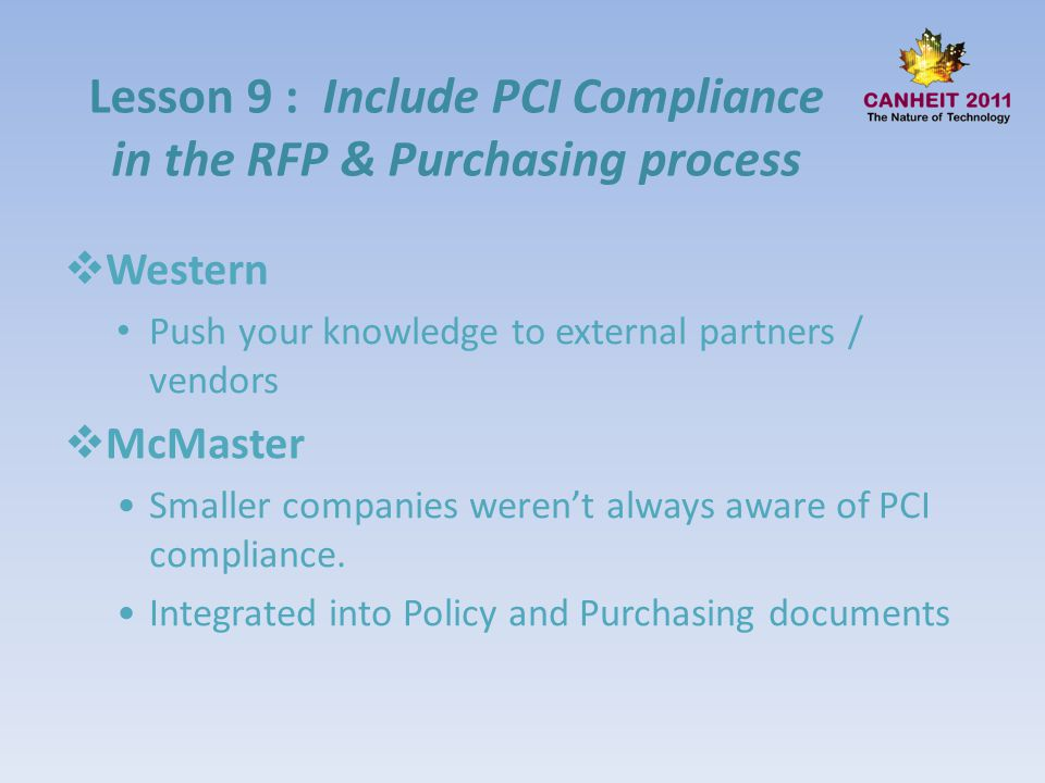 Lesson 9 : Include PCI Compliance in the RFP & Purchasing process