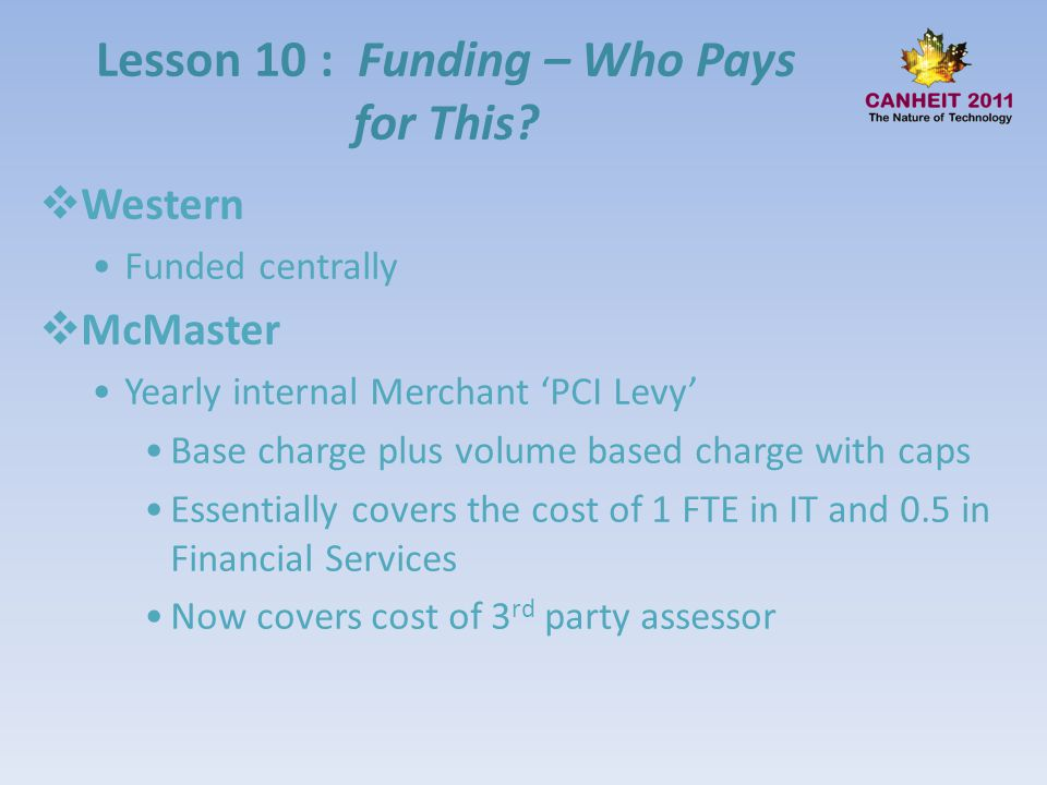 Lesson 10 : Funding – Who Pays for This