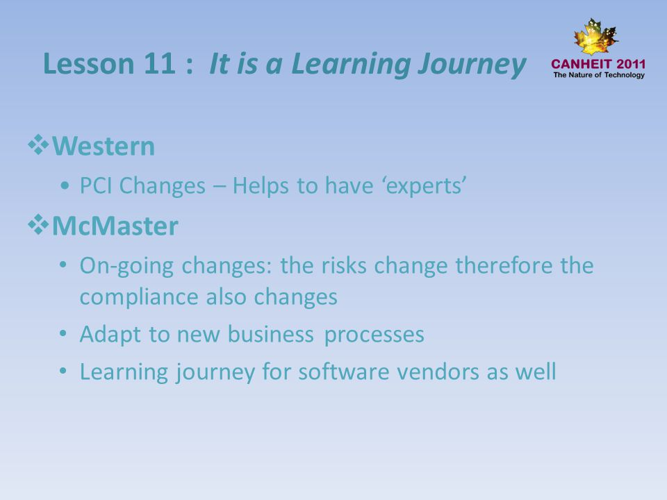 Lesson 11 : It is a Learning Journey