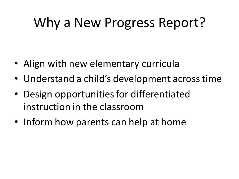 Why a New Progress Report