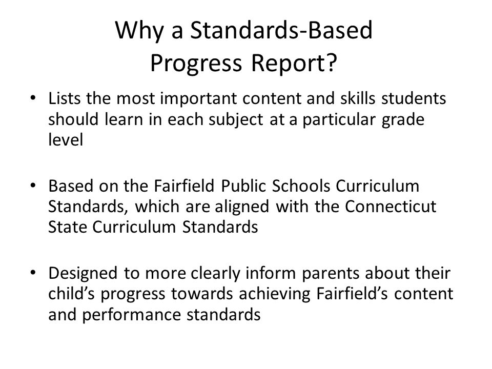 Why a Standards-Based Progress Report