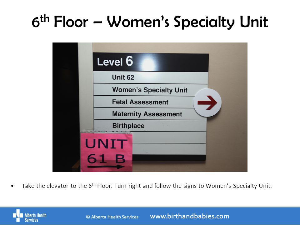 6th Floor – Women's Specialty Unit