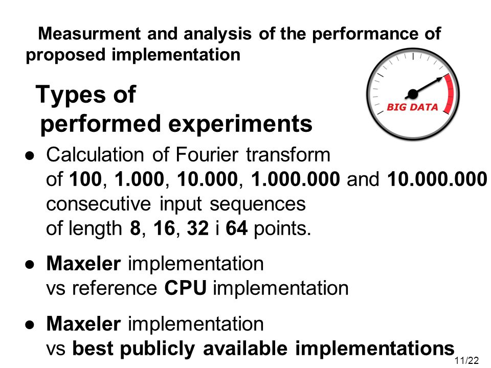 Measurment and analysis of the performance of proposed implementation
