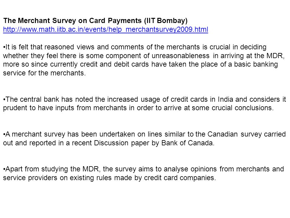 The Merchant Survey on Card Payments (IIT Bombay)