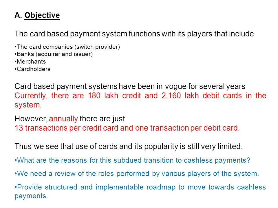 The card based payment system functions with its players that include