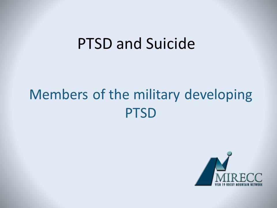 Members of the military developing PTSD