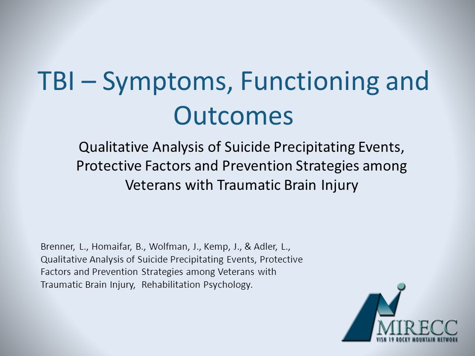 TBI – Symptoms, Functioning and Outcomes