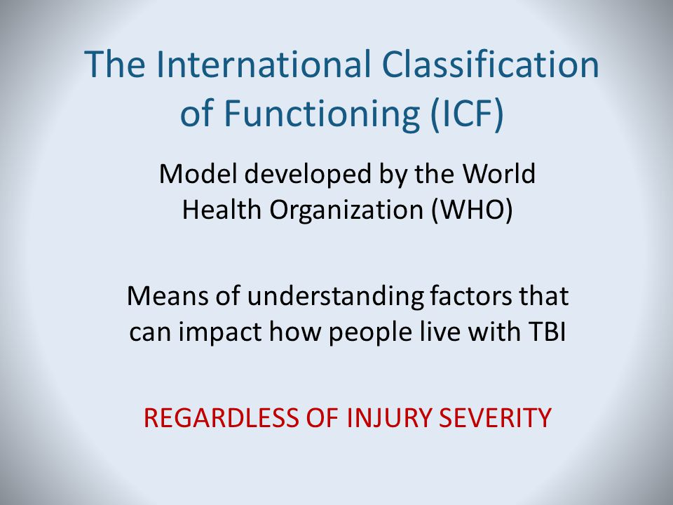The International Classification of Functioning (ICF)