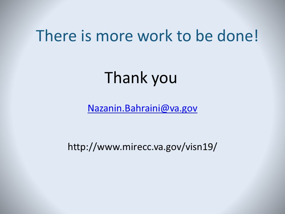 There is more work to be done! Thank you
