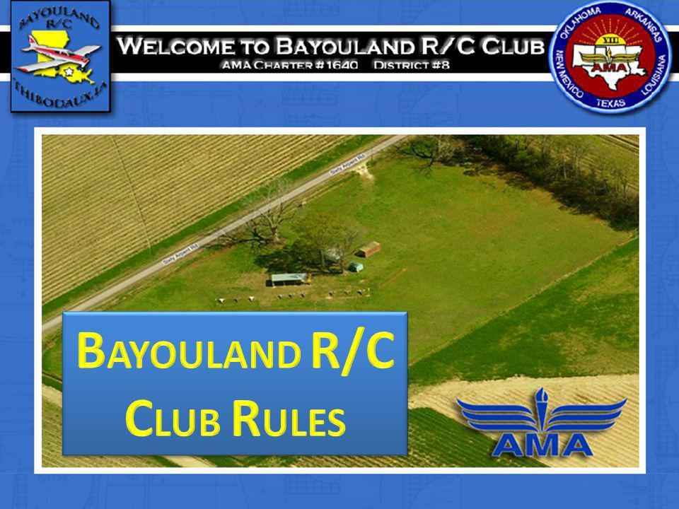 BAYOULAND R/C CLUB RULES