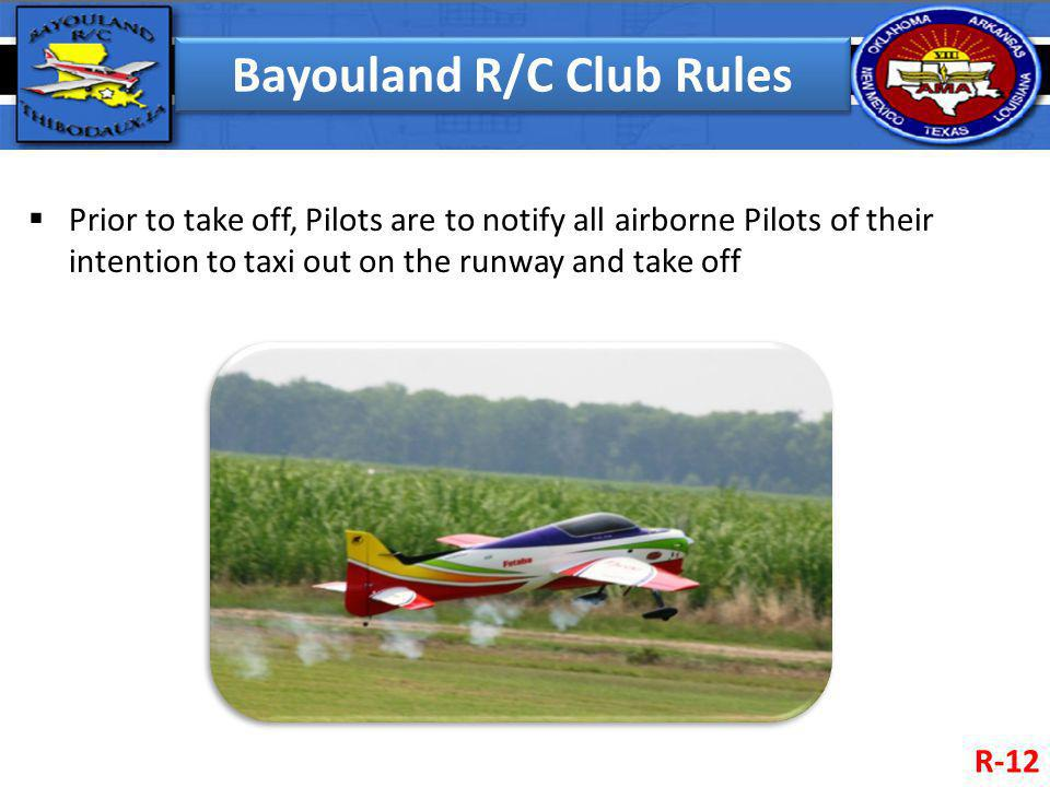 Bayouland R/C Club Rules