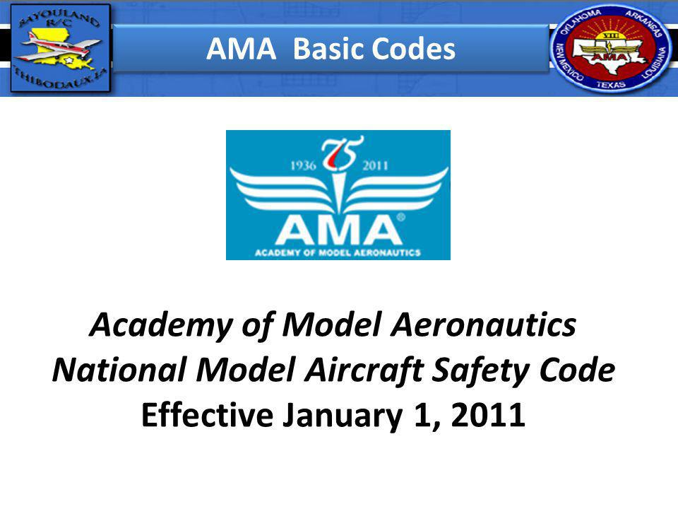 Academy of Model Aeronautics National Model Aircraft Safety Code
