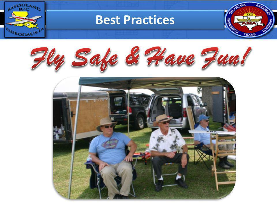 Best Practices Fly Safe & Have Fun!