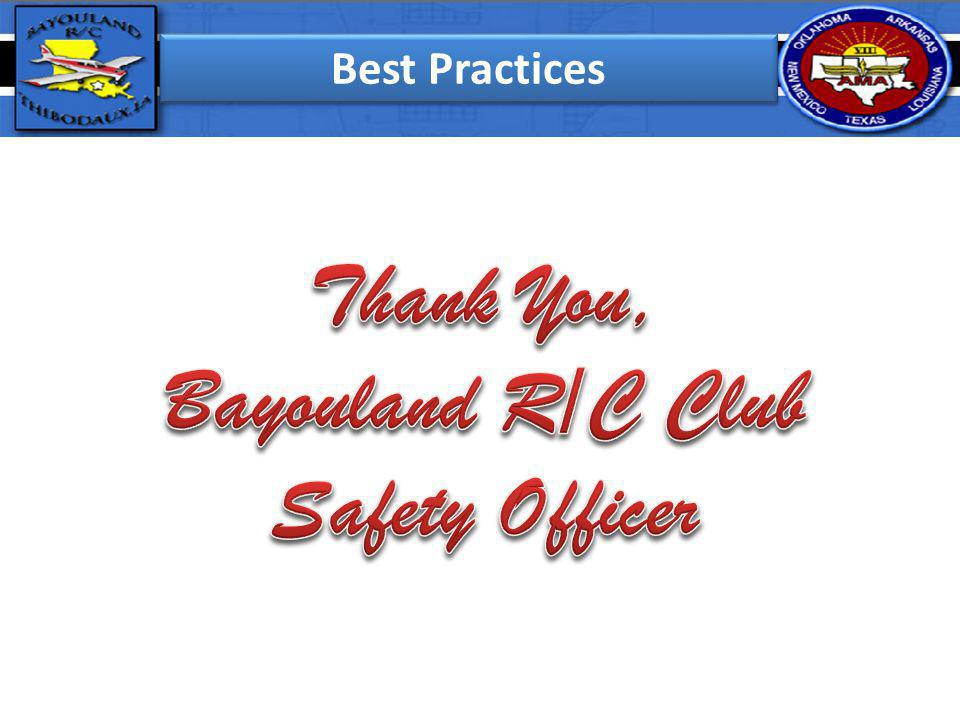 Thank You, Bayouland R/C Club Safety Officer