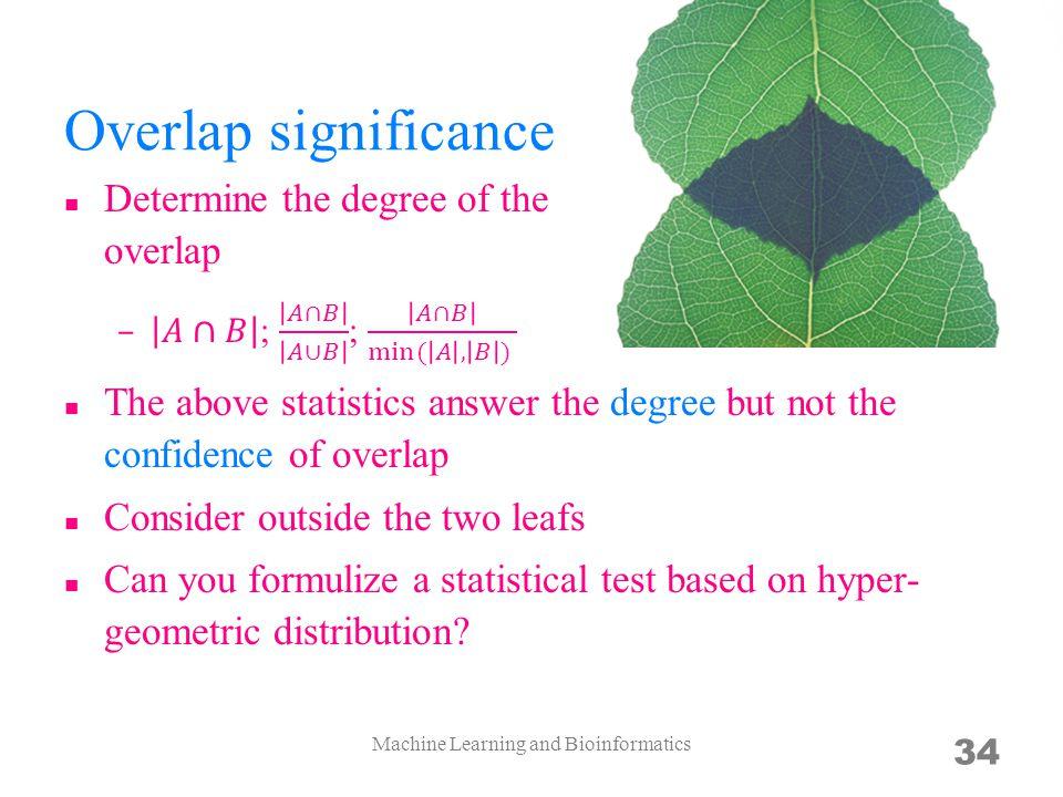 Machine Learning and Bioinformatics