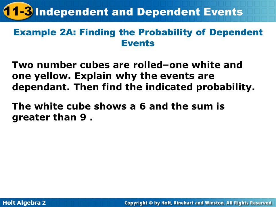 Example 2A: Finding the Probability of Dependent Events