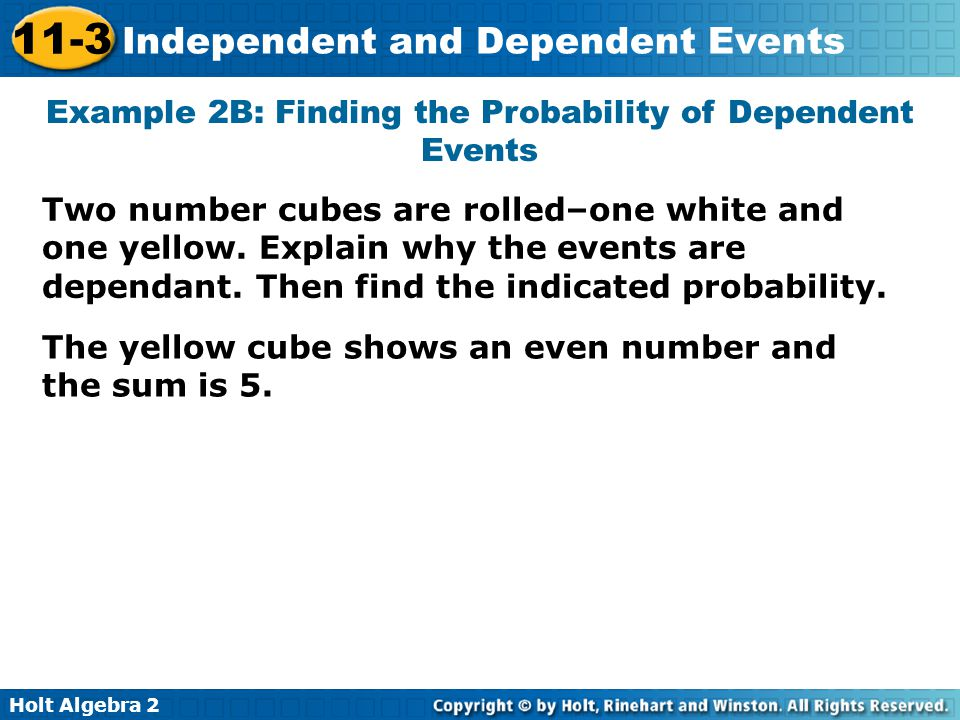 Example 2B: Finding the Probability of Dependent Events