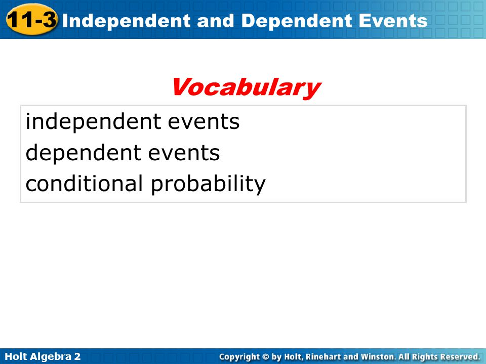 Vocabulary independent events dependent events conditional probability