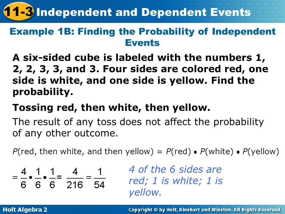 Example 1B: Finding the Probability of Independent Events
