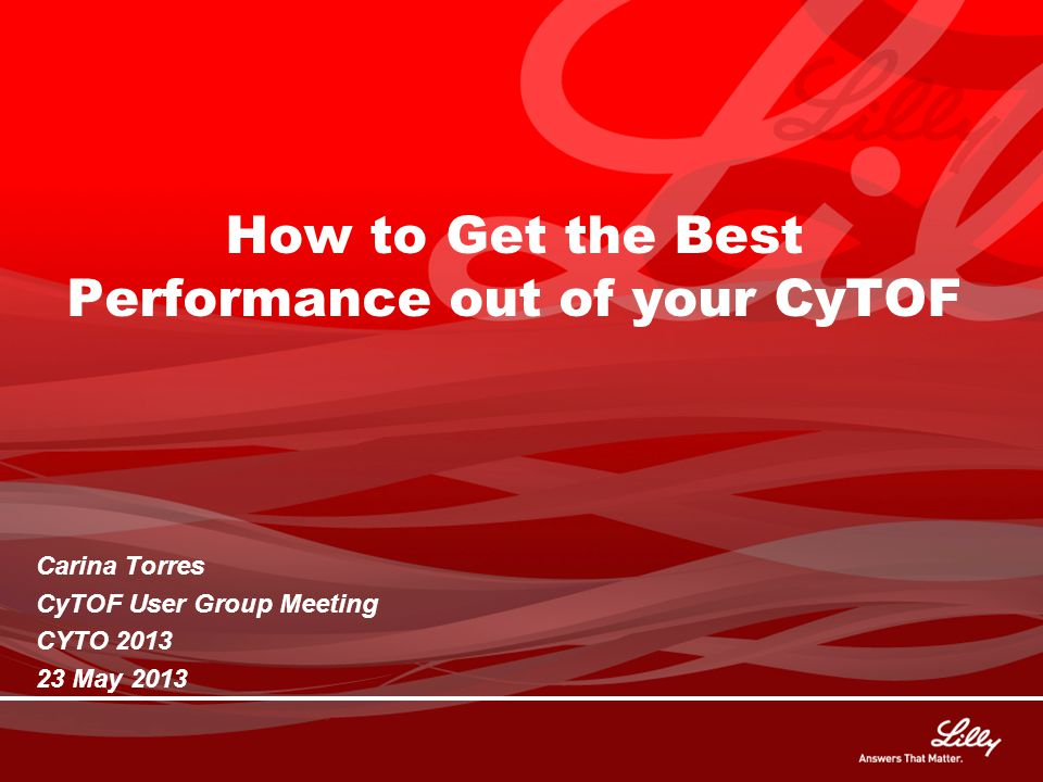 How to Get the Best Performance out of your CyTOF