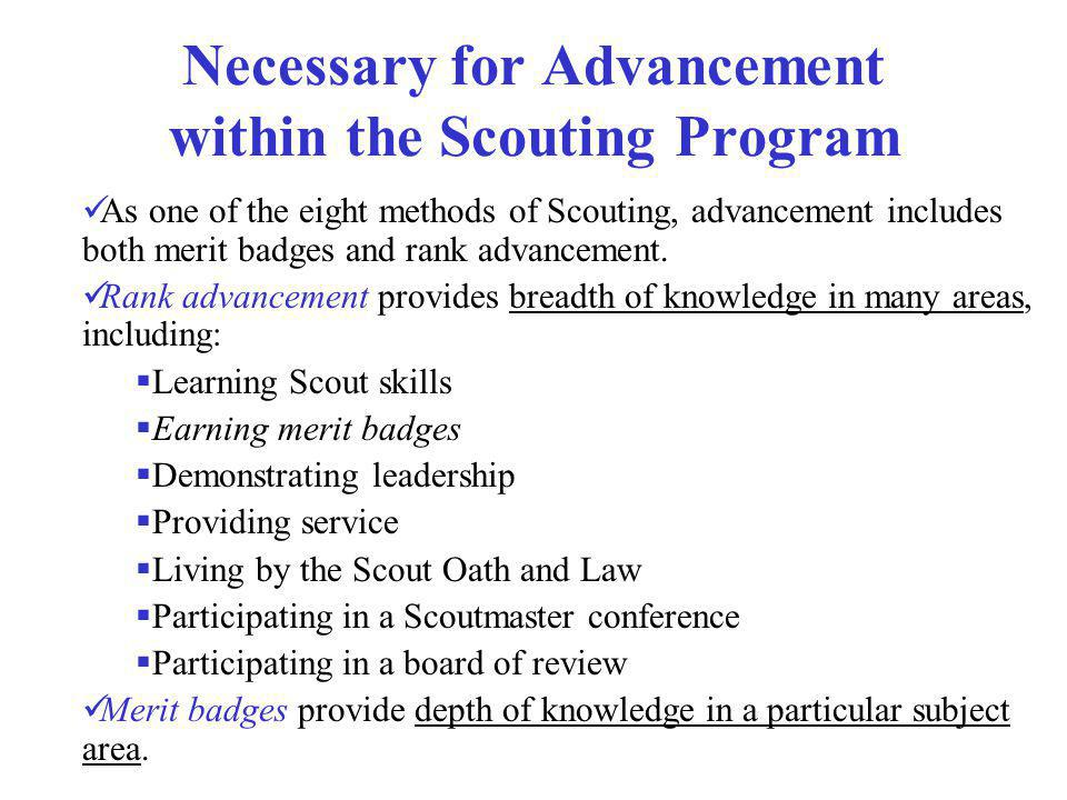 Necessary for Advancement within the Scouting Program
