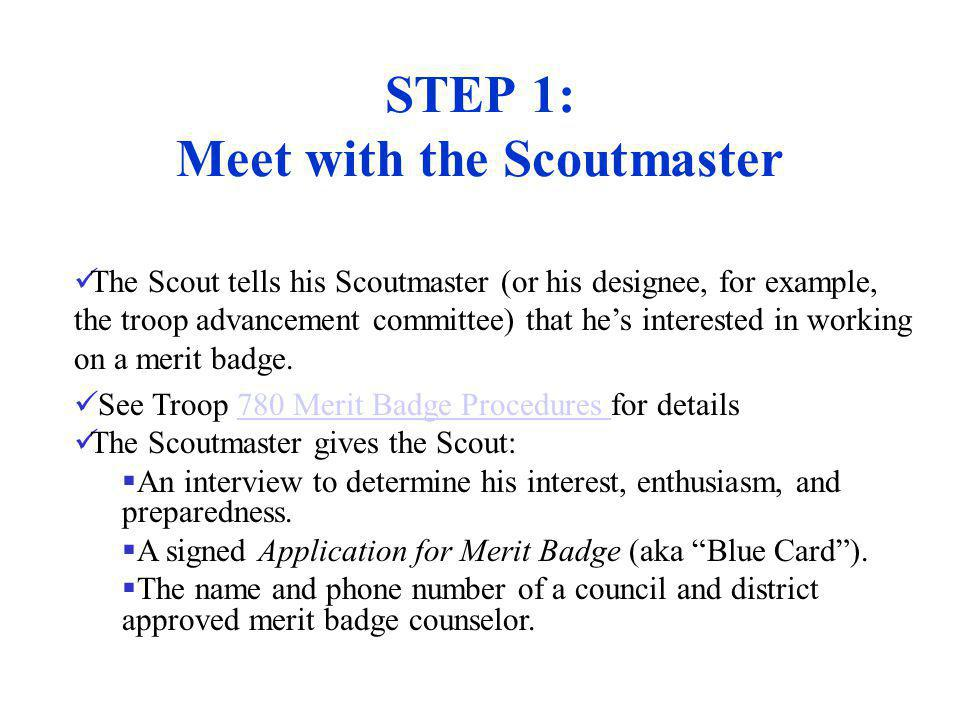 STEP 1: Meet with the Scoutmaster