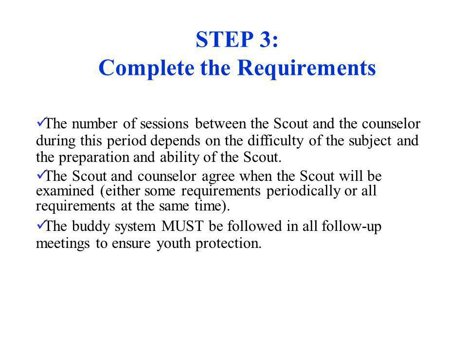 STEP 3: Complete the Requirements